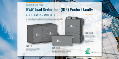 enVerid Systems Launches New HVAC Load Reduction Product, Delivering Immediate Savings for Commercial and Institutional Buildings